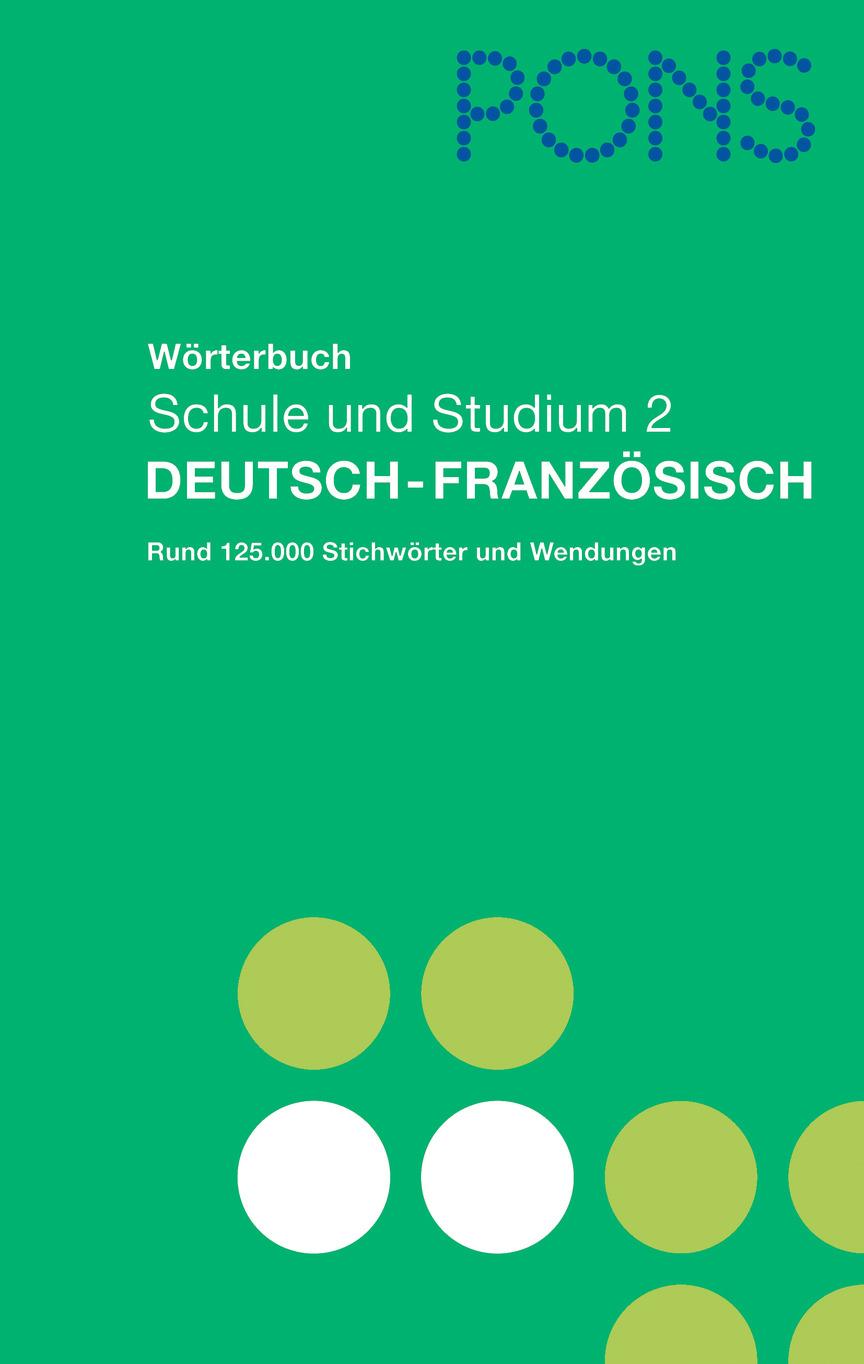 pons w rterbuch f r schule und studium deutsch franz sisch On pons worterbuch franzosisch