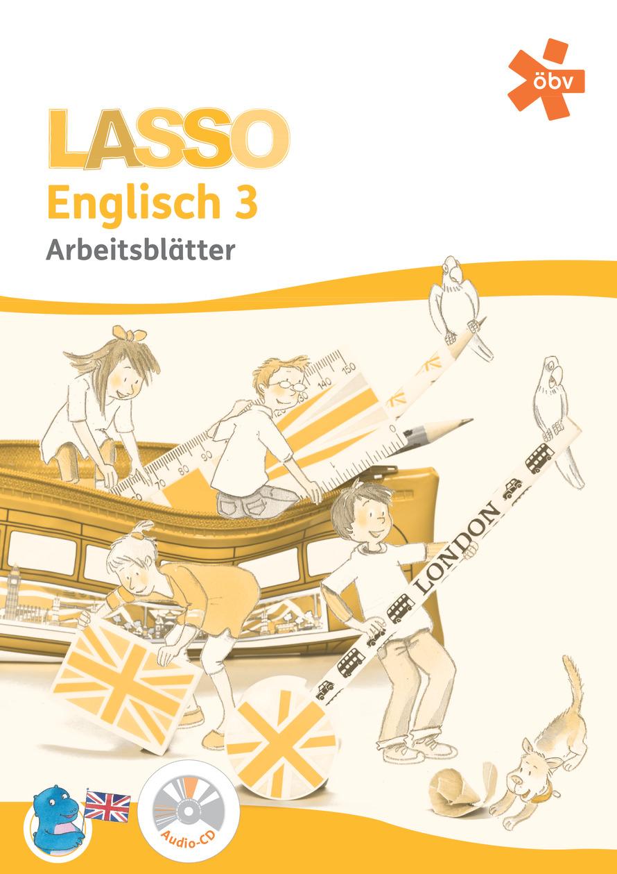Lasso Englisch 3, Arbeitsblätter mit Audio-CD   öbv Österreichischer ...